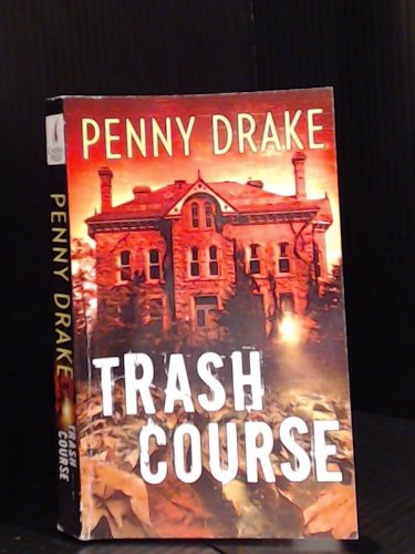 Trash Course, Penny Drake