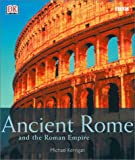 Ancient Rome and the Roman Empire (0789481537) by DK Publishing