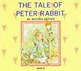 The Tale of Peter Rabbit (Beatrix Potter Library) (0749818565) by Beatrix Potter