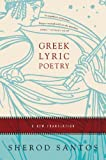 Greek Lyric Poetry: A New Translation