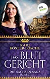 Das Blutgericht - Erster Roman der Sachsen-Saga (Die Sachsen-Saga)