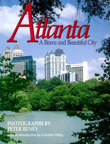 Atlanta: A Brave and Beautiful City
