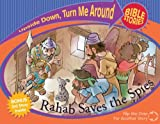 img - for Rahab Saves the Spies/Esther Rescues Her People (Upside Down Turn Me Around Bible Stories) book / textbook / text book
