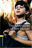 The Adventures of Tom Sawyer: 400 Headwords (Oxford Bookworms Library)