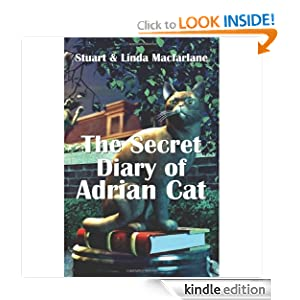 The Secret Diary of Adrian Cat Stuart Macfarlane and Linda Macfarlane