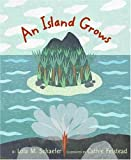 An Island Grows (0066239311) by Schaefer, Lola M.