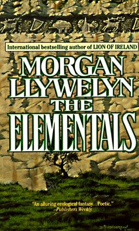 The Elementals, Morgan Llywelyn