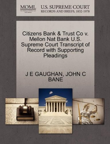citizens-bank-trust-co-v-mellon-nat-bank-us-supreme-court-transcript-of-record-with-supporting-plead