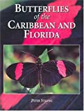 Butterflies of the Caribbean (0333735730) by Stiling, Peter D.