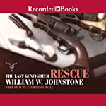 The Rescue (       UNABRIDGED) by William W. Johnstone Narrated by George Guidall
