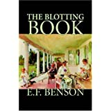The Blotting Bookby E. F. Benson