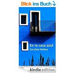 En la casa azul (Spanish Edition)
