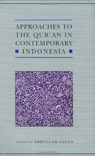 Approaches to the Qur'an in Contemporary Indonesia (Qur'anic Studies)