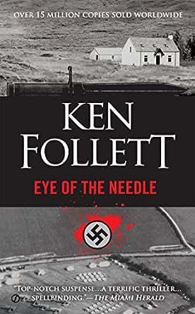 Eye of the Needle (novel) - Wikipedia
