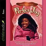 Perfect Joy: Carmen Browne Series, Book 4 (       UNABRIDGED) by Stephanie Perry Moore Narrated by Debora Raell