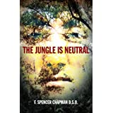 The Jungle is Neutralby Spencer F. Chapman