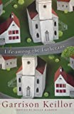 img - for Life among the Lutherans book / textbook / text book