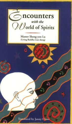 Encounters With the World of Spirits