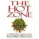 The Hot Zone ~ Richard Preston