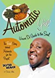 Automatic YAll: Weaver Ds Guide to the Soul