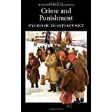 Crime and Punishment (Wordsworth Classics)by F.M. Dostoevsky