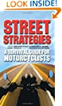 Street Strategies: A Survival Guide f...