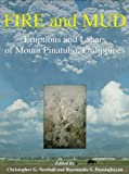 Fire and Mud: Eruptions and Lahars of Mount Pinatubo, Philippines