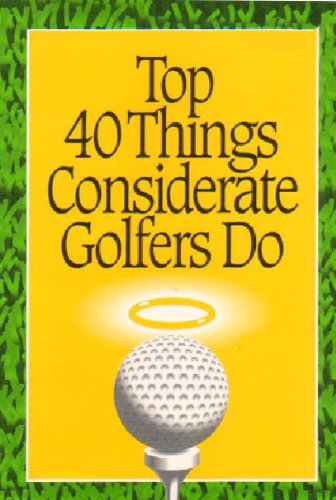 top-40-things-considerate-golfers-do-english-edition