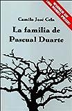 img - for La familia de Pascual Duarte (Spanish Edition) book / textbook / text book