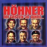 Songtexte von Höhner - Die ersten 30 Jahre...