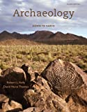 img - for Archaeology: Down to Earth, 4th Edition book / textbook / text book