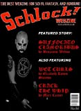 img - for Schlock! Webzine Vol 4 Issue 8 book / textbook / text book