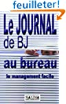 Le Journal de BJ au bureau : Le Manag...