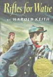 Rifles for Watie (0690049072) by Harold Keith
