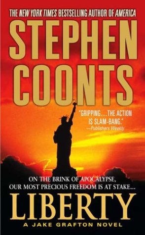 Liberty: A Jake Grafton Novel (A Jake Grafton Novel), STEPHEN COONTS