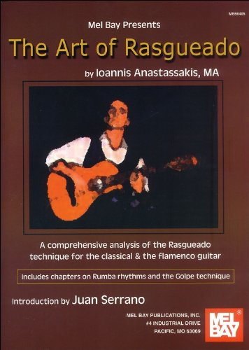 Ioannis Anastassakis: The Art Of Rasgueado. For Chitarra