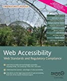 img - for Web Accessibility: Web Standards and Regulatory Compliance by Michael R. Burks, Patrick H. Lauke, Jim Thatcher, Richard Ru (2010) Paperback book / textbook / text book