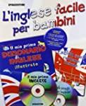 L'inglese facile per bambini. Con CD...