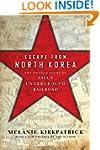Escape from North Korea: The Untold S...