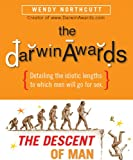 The Darwin Awards: The Descent of Man (076242561X) by Northcutt, Wendy