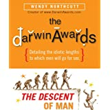 The Darwin Awards: The Descent of Man ~ Wendy Northcutt