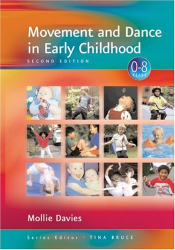 Movement and Dance in Early Childhood (Zero to Eight)