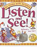 img - for Listen and See: What's on TV? (At Home with Science) book / textbook / text book