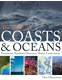 The Atlas of Coasts and Oceans: Ecosystems, Threatened Resources, Marine Conservation