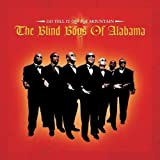 echange, troc Blind Boys of Alabama - Go Tell on the Mountain