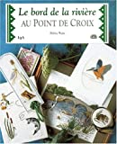 Le bord de la rivi�re au point de croix