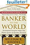 Banker to the World: Leadership Lesso...