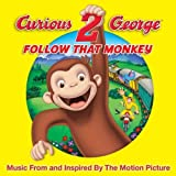 Curious George 2: Follow That Monkey Various Artists