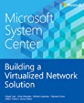 Microsoft System Center: Building a V...