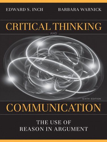 Critical Thinking and Communication: The Use of Reason in...